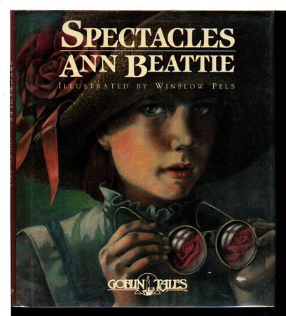 SPECTACLES by Beattie, Ann (illustrated by Winslow Pels)