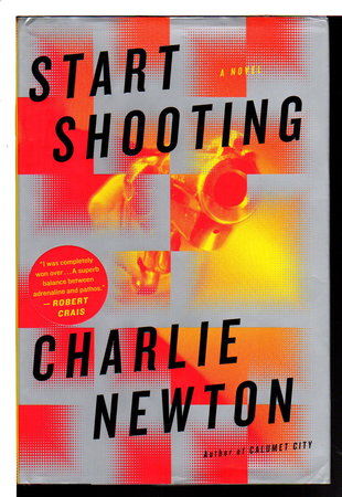 START SHOOTING. by Newton, Charlie.