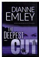 THE DEEPEST CUT. by Emley, Diane.