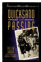 QUICKSAND and PASSING. by Larsen, Nella. ( McDowell, Deborah E., editor.)