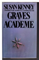 GRAVES IN ACADEME. by Kenney, Susan.