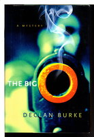 THE BIG O. by Burke, Declan.