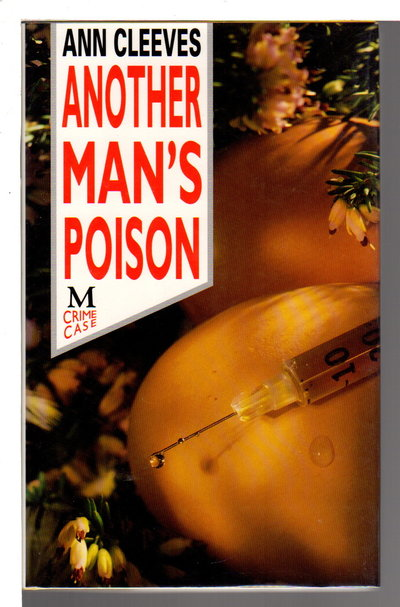 ANOTHER MAN'S POISON. by Cleeves, Ann.