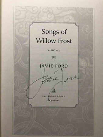 SONGS OF WILLOW FROST. by Ford, Jamie.