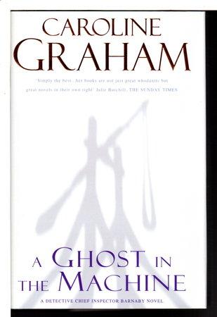 GHOST IN THE MACHINE. by Graham, Caroline.