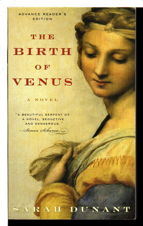 THE BIRTH OF VENUS: Love and Death in Florence. by Dunant, Sarah.