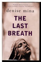 THE LAST BREATH. by Mina, Denise.