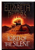 LORD OF THE SILENT. by Peters, Elizabeth [Barbara Mertz].