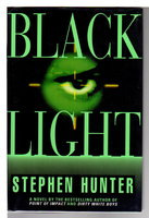 BLACK LIGHT. by Hunter, Stephen.