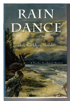RAIN DANCE. by Moody, Skye Kathleen.