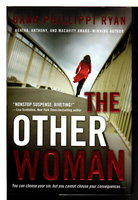 THE OTHER WOMAN. by Ryan, Hank Phillippi.