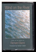 WIND ON THE RIVER. by Barre, Richard; foreword by Harlan Coben.