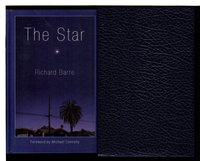 THE STAR. by Barre, Richard; foreword by Michael Connelly.