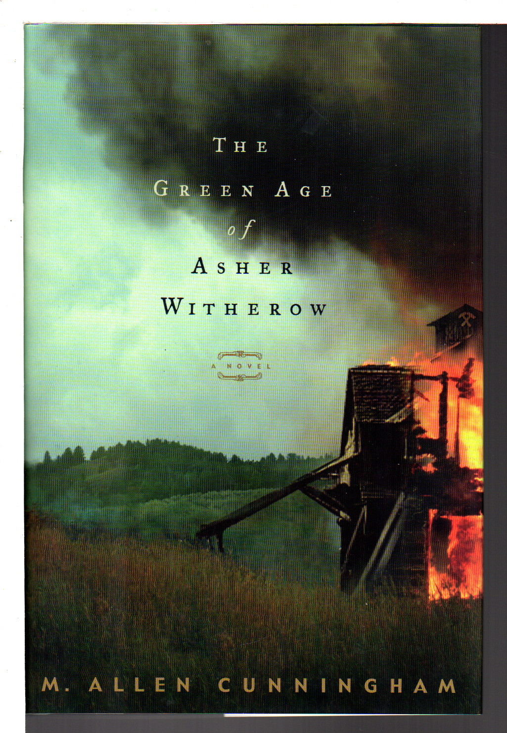 CUNNINGHAM, M. ALLEN. - THE GREEN AGE OF ASHER WITHEROW.