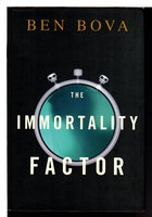 THE IMMORTALITY FACTOR. by Bova, Ben.