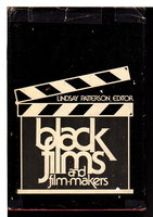 BLACK FILMS AND FILM-MAKERS: A Comprehensive Anthology from Stereotype to Superhero. by Patterson, Lindsay, editor.