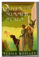 QUEEN OF THE SUMMER STARS. by Woolley, Persia.