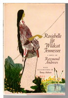 ROSIEBELLE LEE WILDCAT TENNESSEE. by Andrews, Raymond.