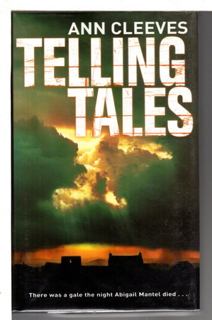 TELLING TALES. by Cleeves, Ann.