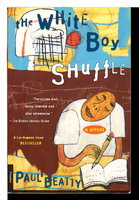 THE WHITE BOY SHUFFLE. by Beatty, Paul.
