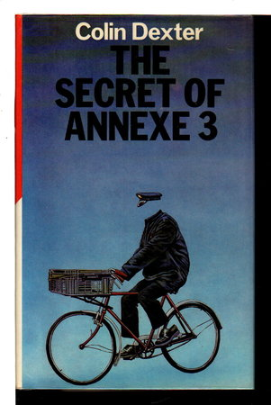 THE SECRET OF ANNEXE 3 by Dexter, Colin