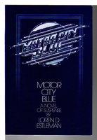 MOTOR CITY BLUE. by Estleman, Loren D.