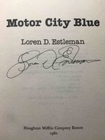 MOTOR CITY BLUE. by Estleman, Loren D.