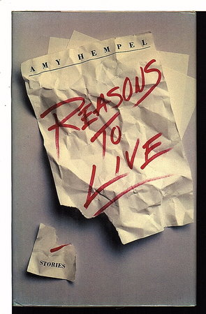 REASONS TO LIVE. by Hempel, Amy.