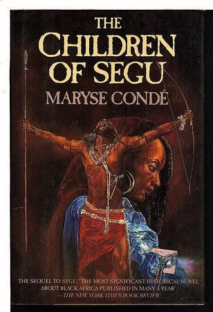 THE CHILDREN OF SEGU. by Conde, Maryse.