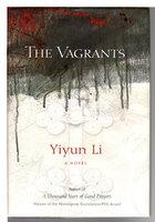 THE VAGRANTS. by Li, Yiyun.
