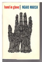 HAND IN GLOVE. by Marsh, Ngaio.
