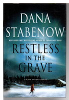 RESTLESS IN THE GRAVE. by Stabenow, Dana.