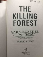 THE KILLING FOREST. by Blaedel, Sara.