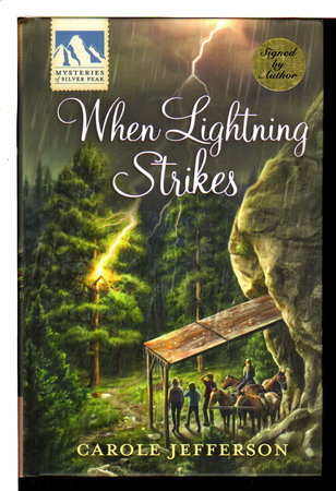 WHEN LIGHTNING STRIKES: Mysteries of Silver Peak. by Greene, Carolyn writing as Carole Jefferson.