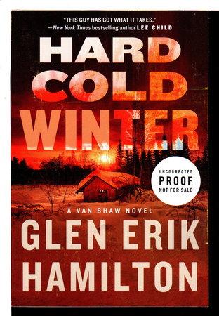 HARD COLD WINTER: A Van Shaw Novel. by Hamilton, Glen Erik.