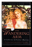 THE WANDERING ARM by Newman, Sharan