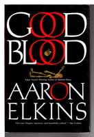 GOOD BLOOD. by Elkins, Aaron.