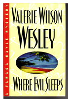 WHERE EVIL SLEEPS by Wesley, Valerie Wilson