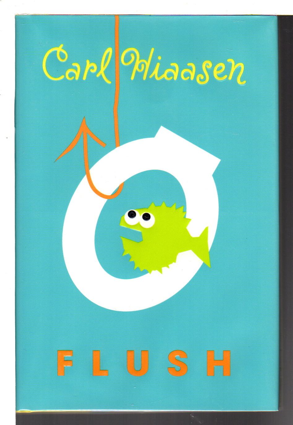 HIAASEN, CARL. - FLUSH.