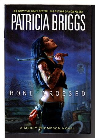 BONE CROSSED. by Briggs, Patricia.