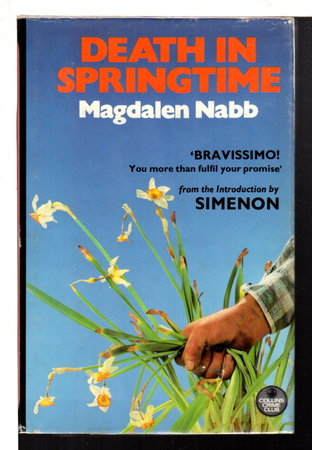 DEATH IN SPRINGTIME: A Florentine Mystery. by Nabb, Magdalen (introduction by Georges Simenon)