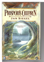 PROSPERO'S CHILDREN. by Siegel, Jan (pseudonym of Amanda Hemingway)