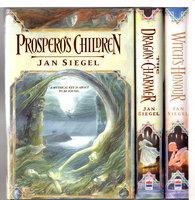 "PROSPERO'S CHILDREN, THE DRAGON-CHARMER and WITCH'S HONOUR: The Fernanda ""Fern"" Capel Trilogy, 3 volumes. by Siegel, Jan (pseudonym of Amanda Hemingway)"