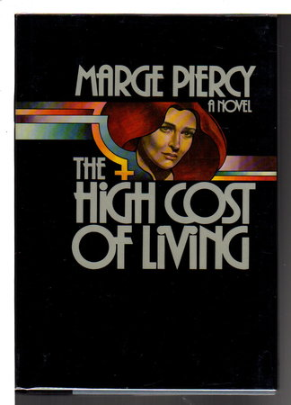 THE HIGH COST OF LIVING by Piercy, Marge.