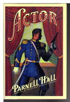 ACTOR. by Hall, Parnell.