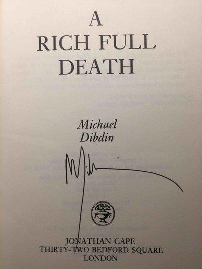A RICH FULL DEATH. by Dibdin, Michael.