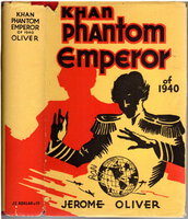 KHAN PHANTOM EMPEROR OF 1940. by Oliver, Jerome (1886 - ?)