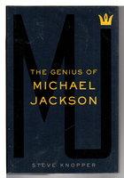MJ: THE GENIUS OF MICHAEL JACKSON. by Knopper, Steve.