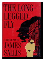 THE LONG-LEGGED FLY. by Sallis, James.