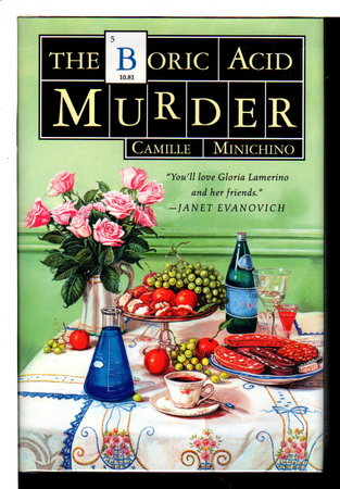 THE BORIC ACID MURDER. by Minichino, Camille.